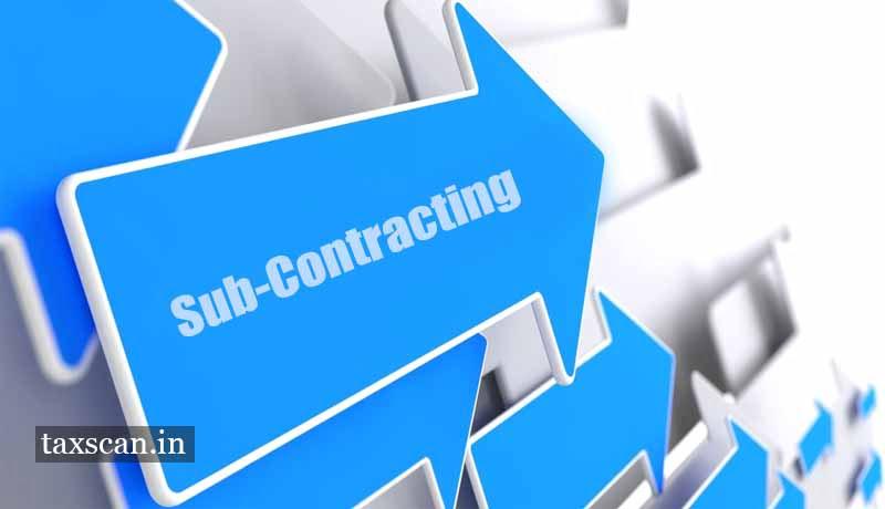sub-contractor - AAR - GTA - Taxscan