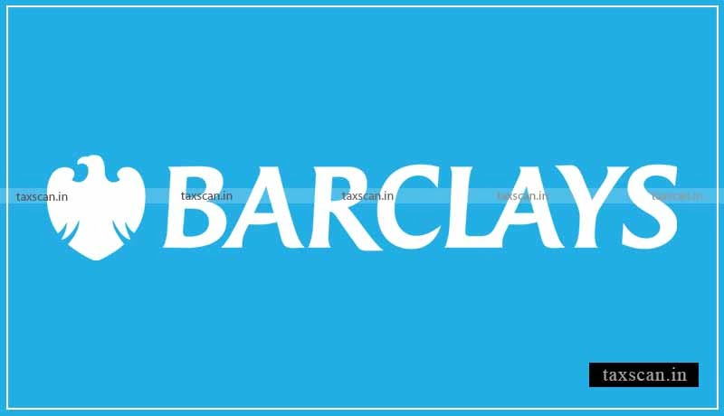 Barclays - Chartered Accountants- Taxscan