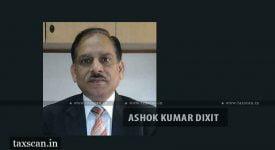 CS - ICSI - Ashok Kumar Dixit - Disciplinary Directorate - Taxscan