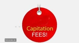 Capitation Fee - Capitation-Fee-ITAT - assessee - Taxscan