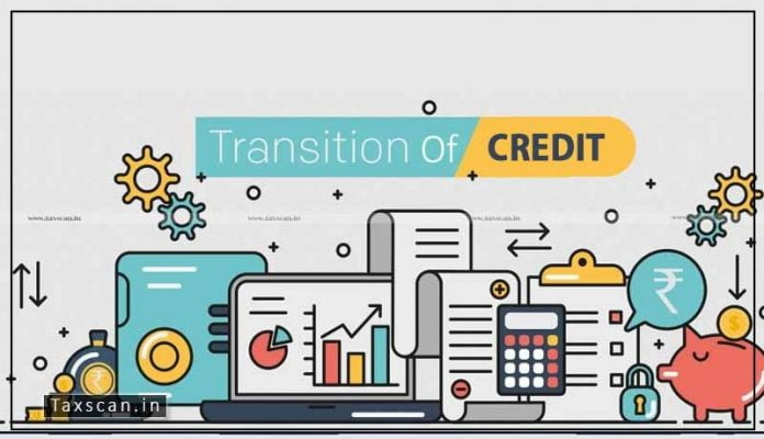 GSTN - Transition Credit - Migration - Commercial Tax Officials - Taxscan