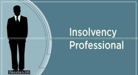 IBBI - insolvency professional - rendering services - Taxscan