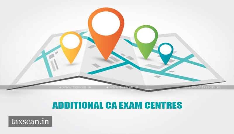 ICAI - Institute Chartered Accountants India - Exam Centres - CA - Taxscan