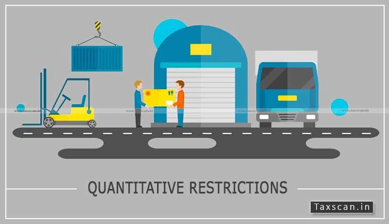 Import - central govt - Trade Notices - Quantitative Restrictions - Taxscan