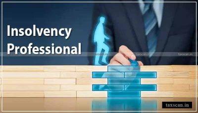 Madras High Court - Insolvency Professionals - IBBI - Taxscan