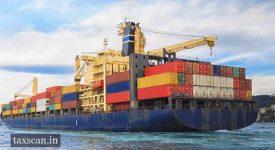 sea cargo - CBIC - Transhipment - Taxscan