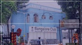 Bangalore Club - Wealth Tax - Supreme Court - Taxscan