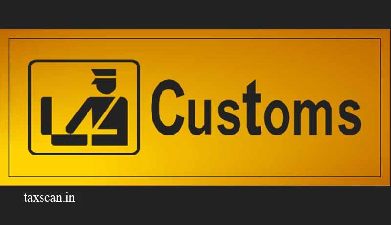 Customs Department - remiss - adjudication - Taxscan