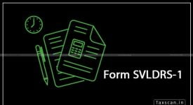 Form SVLDRS-1 - correcting information - Taxscan