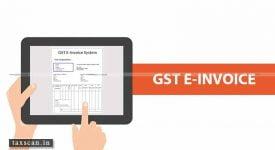 GST E-Invoicing - Taxscan