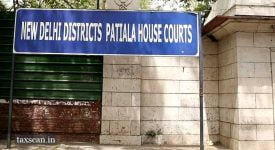 Patiala-House-Court-fake-firms-ITC-Taxscan