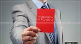 Professional Misconduct - CA - ICAI - Taxscan