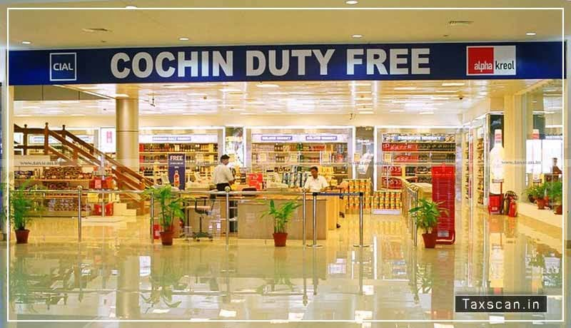 cochin duty free - GST - CDRSL - Input services - Taxscan