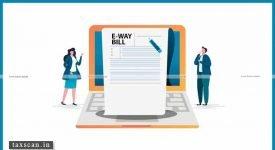 GSTN - CBIC - GST - E-Way Bill - Taxpayers - GSTR-3B - Tax period - Taxscan
