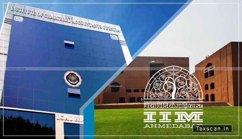 ICAI - MoU - IIM Ahmedabad - conduct programs - CAs - Taxscan