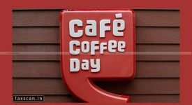 ITAT - Cafe Coffee Day - Taxscan