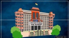Kerala High court - quashes order - Tee Cee Trading Company - claim - substantiated proper evidence - lack of time - Taxscan