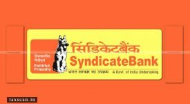 Refund - Interest due - revenue - Interest - Syndicate Bank - Taxscan