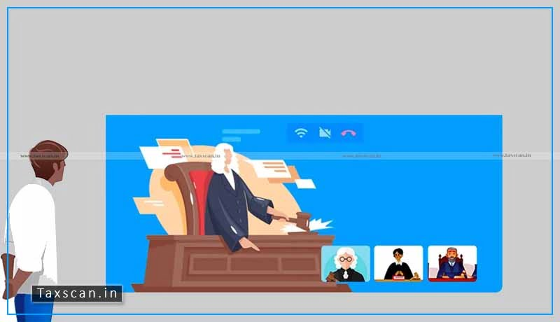 Supreme Court - High Courts - Video Conferencing - hearing - Taxscan