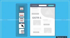 CBIC - E-Invoice - GSTR-1 - GST Portal - Taxscan