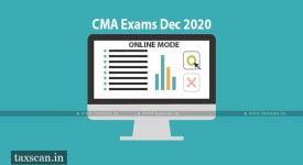 CMA Exams - December 2020 - ICMAI - Guidelines - Merged Intermediate - Final Examinations - Taxscan