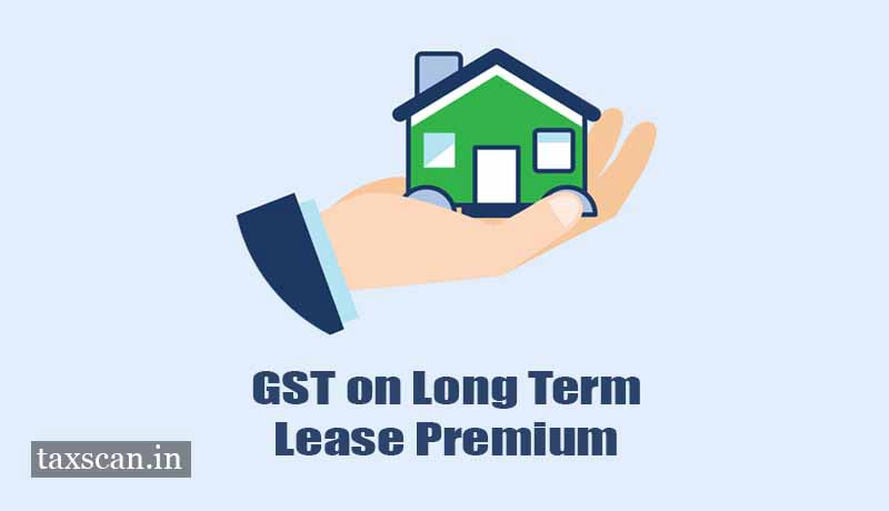 GST -long term lease premium- Jinmangal Corporation - Ahmedabad Urban Development Authority- AAR - Taxscan