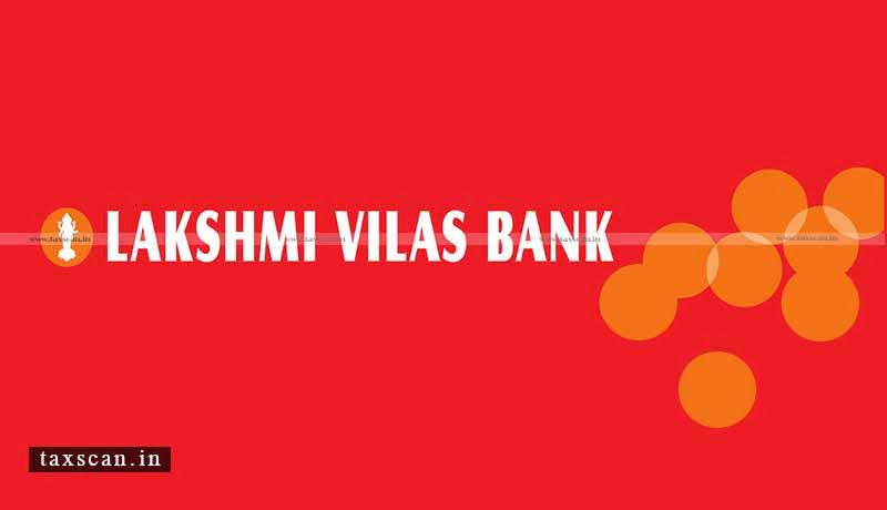 private-sector lender -Lakshmi Vilas Bank-moratorium- withdrawals -Taxscan