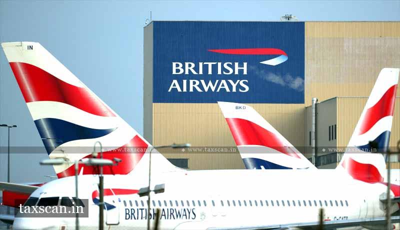 British Airways -Delhi High Court - TDS certificate - TDS - Taxscan