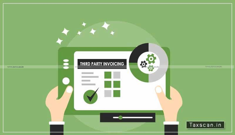 CBIC - third-party invoicing - CoO - DFTP - wholly obtained goods - Taxscan