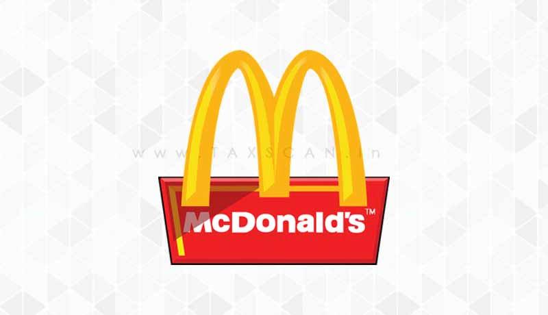 GST - NAA - McDonald's - franchisee - Hardcastle Restaurants - Guilty of Profiteering - Taxscan