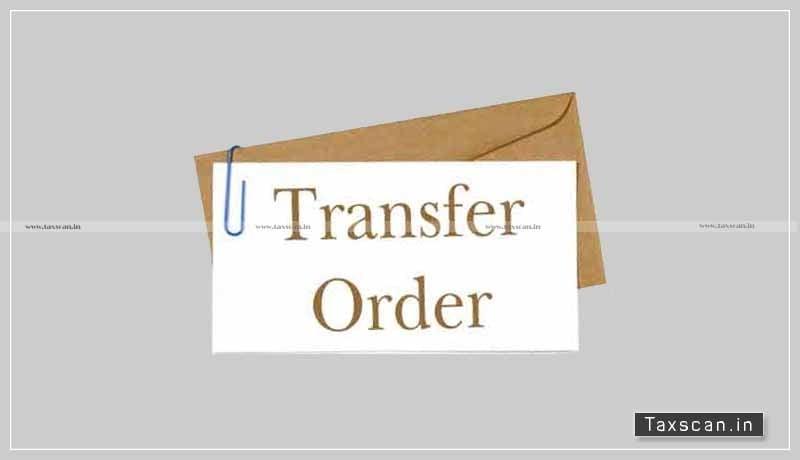 Transfer Order - administrative order - quasi-judicial order - Assessing Authority - Madras High court - Taxscan