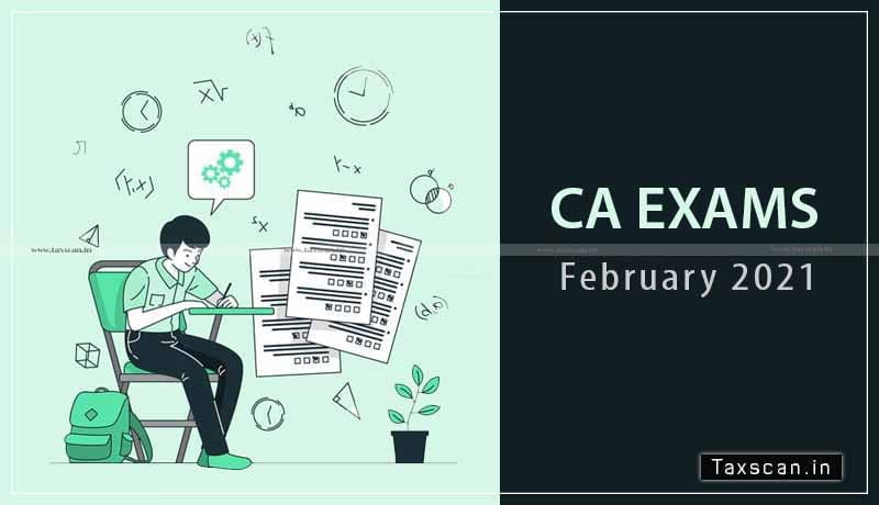 CA Exams 2021 - ICAI - Observations of the candidates - Question papers - CA Examinations - January 2021 - Taxscan