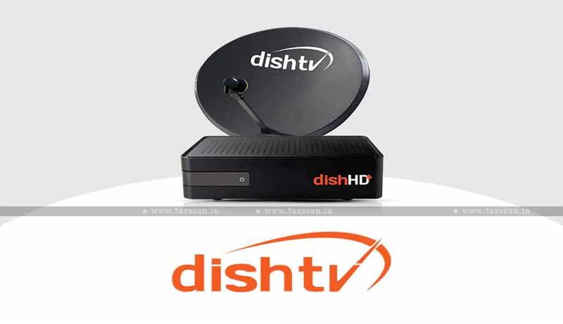 ITAT Mumbai - ITAT - short deduction of TDS - Dish TV India - CIT(A) - Taxscan