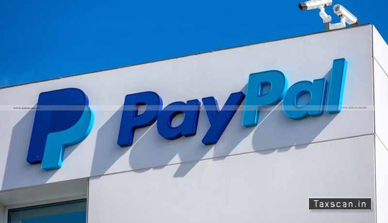 PayPal Delhi High Court - penalty - PayPal Payments Private Limited - Financial Intelligence Unit India - Taxscan