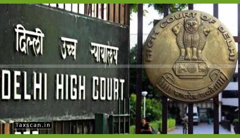 Appellant - Authority - SCN - Delhi High court - Taxscan