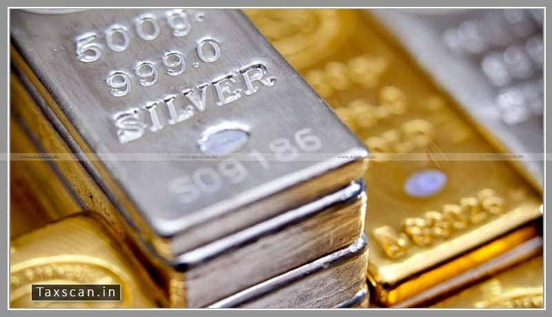 CBIC - Custom Duty - Gold - Silver - Taxscan