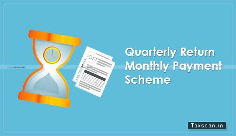 GST - GSTN - Advisory - Payment of Tax - Fixed Sum Method - QRMP Scheme - Taxscan