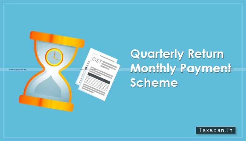 GST - QRMP Scheme - IFF - Taxscan