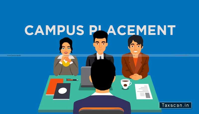 ICAI - Campus Placement Programme - Newly Qualified CAs - Taxscan