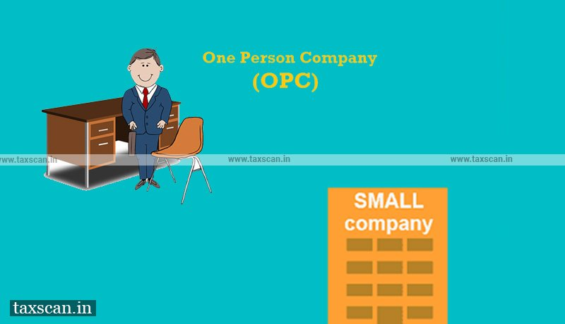 All you need to know - abridged form - Annual Return for OPC - small company - Taxscan