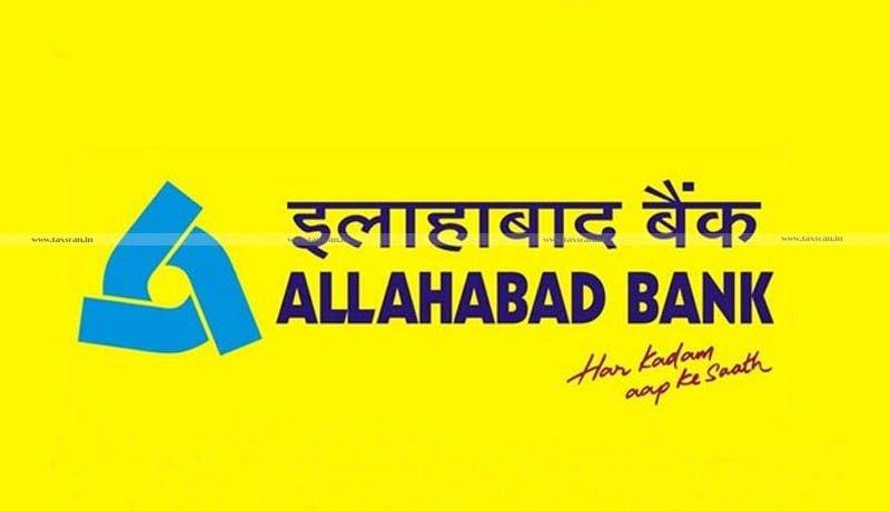 Allahabad Bank - TDS - Form No. 15G - 15H - ITAT - Taxscan