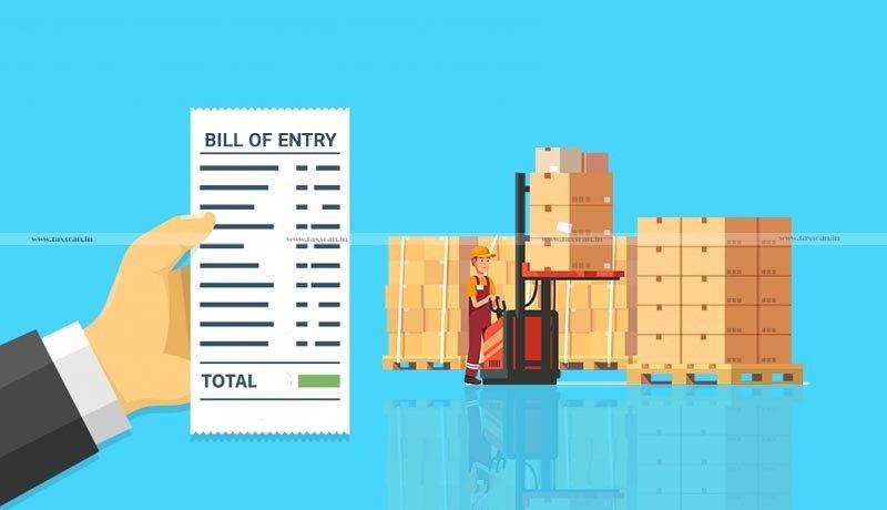 CBIC - Bill of Entry - Forms - Amendment Regulations 2021 - Taxscan