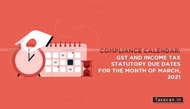 Compliance Calendar - GST - Income Tax Statutory due dates - Taxscan