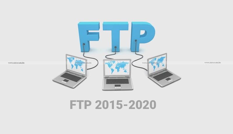 DGFT - amendment-in-FTP-2015-2020 - Taxscan