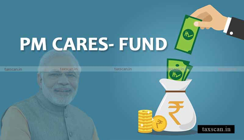 Delhi High Court - issue notice - plea seeking declaration - PM CARES Fund - authority falling - State - Taxscan