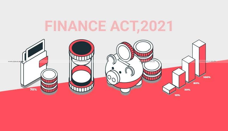 Finance Act 2021 - Taxscan