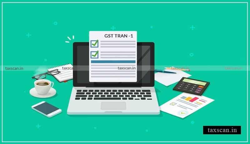 GST TRAN - 1 Form - Gujarat HC - GST Department - Taxscan