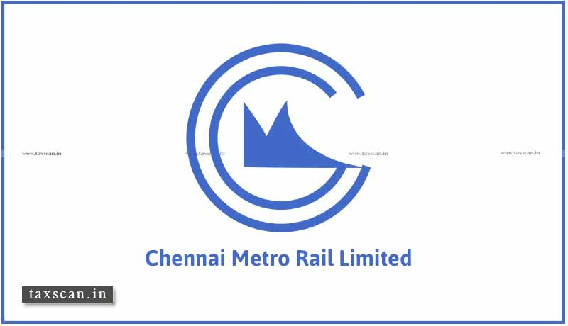 CA Internship - CA - vacancy - Chennai Metro Rail Limited - Taxscan