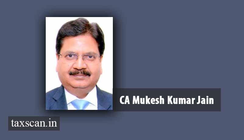 CA Mukesh Kumar Jain - ICAI - ICAI Secretary - Taxscan