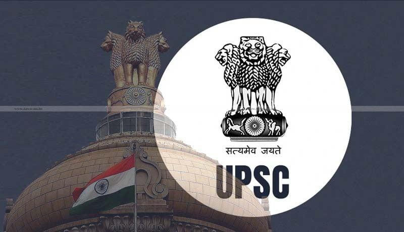 CA - UPSC - LLB - Jobscan - vacancy - Taxscan